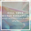 Heal your money vibration